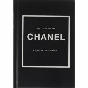 Unbranded Little Book Of Chanel - Emma Baxter-Wright