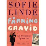 Sofie Linde Fårking Gravid- En Fremmed Flytter Ind, Bog Af Sofie Linde