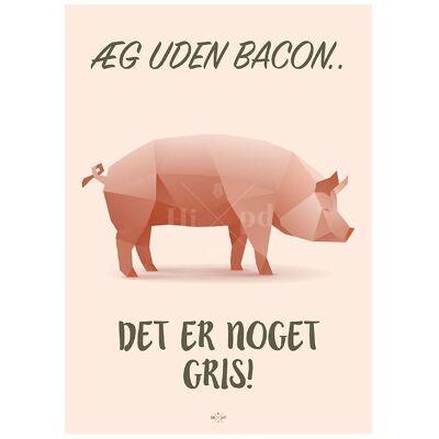 Hipd Plakat - A4 - Pig Bacon - Børnetøj - Hipd