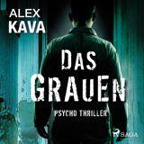 Alex Kava Das Grauen - Psycho Thriller