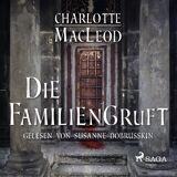 Charlotte Macleod Die Familiengruft