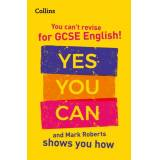 Collins GCSE You can't revise for GCSE 9-1 English! Yes you can, and Mark Roberts shows you how