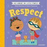 Helen Mortimer Big Words for Little People: Respect