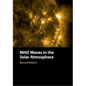 Bernard (University of St Andrews Roberts MHD Waves in the Solar Atmosphere