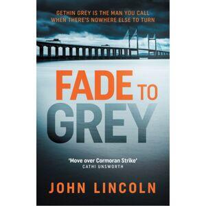 John Lincoln Fade To Grey