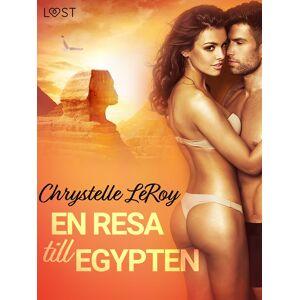 Chrystelle Leroy En resa till Egypten - erotisk novell