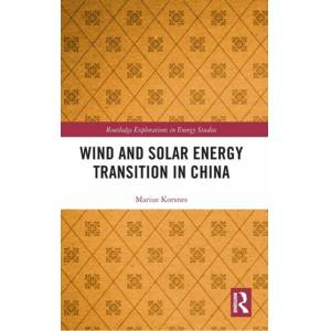 Marius Korsnes Wind and Solar Energy Transition in China