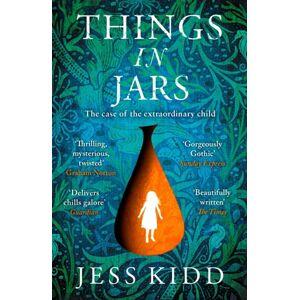 Jess Kidd Things in Jars