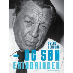 Svend Bergsøe – og søn. Erindringer