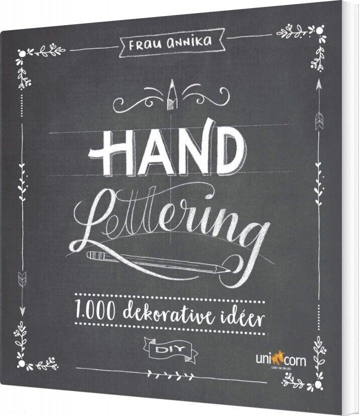 Hand Lettering Grundbog 1.000 Dekorative Idéer - Frau Annika - Bog