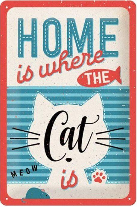 Home Is Where The Cat Is - Emaljeskilt - 20x30 Cm