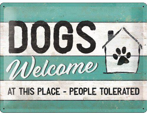 Dogs Welcome - Emaljeskilt - 30x40 Cm.