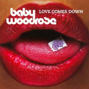 Baby Woodrose - Love Comes Down - CD