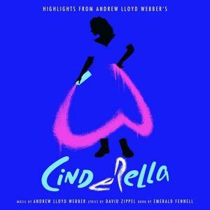 Andrew Lloyd Webber - Highlights From Andrew Lloyd Webbers Cinderella - Vinyl / LP