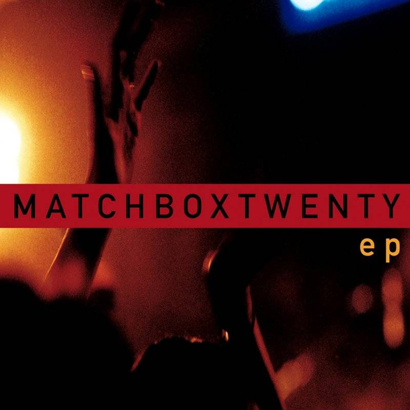 Matchbox Twenty - Ep-enhanced (limited) (exklusiv Bei Amazon.de) [single] [limited Edition] - CD