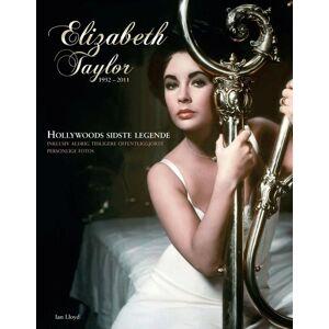 Taylor Elizabeth Taylor 1932-2011 - Ian Lloyd - Bog