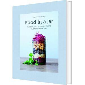 Food In A Jar - Sophie Vedel Dalgaard - Bog