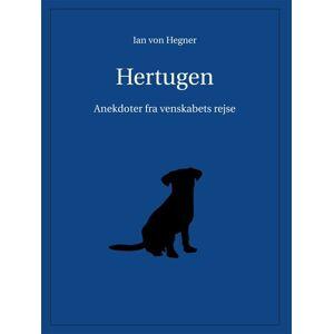 Hertugen - Ian Von Hegner - Bog