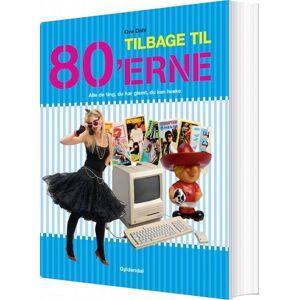 Tilbage Til 80'erne - Ove Dahl - Bog