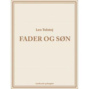 Leo Tolstoj Fader og Søn