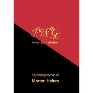 Morten Helers PNG: Arven som dræber
