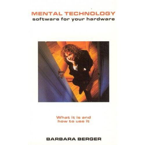 Barbara Berger Mental Technology...