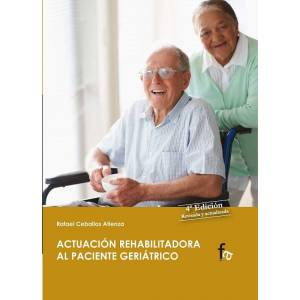 RCA Actuacion Rehabilitadora Al Paciente Geriatrico