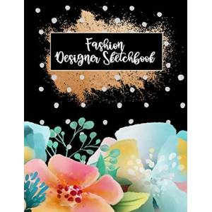 Hann, Marry Fashion Designer Sketchbook: My Fashion Design Sketchbook Design Ideas And Build Your Portfolio Fast, Bouquets Cover