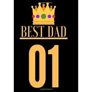 """Editions, St House The Best Dad 01: Father's Day notebook, Gift for dad, Diary or Notebook Personal ideal gift """"7x10 inches, 120 pages"""
