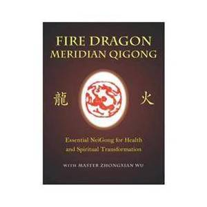 Dragon Fire Dragon Meridian Qigong