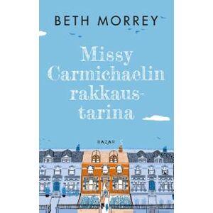 Morrey, Beth Missy Carmichaelin rakkaustarina Sidottu