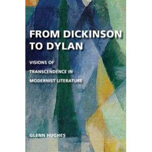Hughes Glenn From Dickinson to Dylan Sidottu