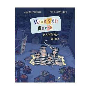 Sparring, Anders Vorosen perhe ja synttrikeikka Sidottu
