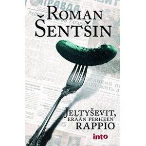 Sentshin, Roman Jeltyshevit, ern perheen rappio Nidottu