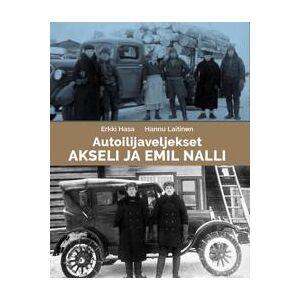 Hasa, Erkki Autoilijaveljekset Akslei ja Emil Nalli Sidottu