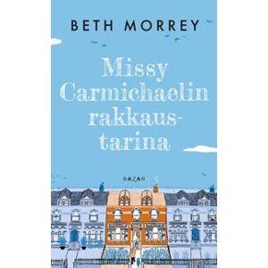 Morrey, Beth Missy Carmichaelin rakkaustarina Pokkari