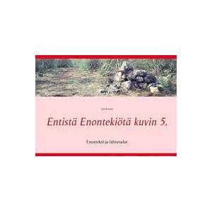 Kiveks, Juha Entist Enontekit kuvin 5 Nidottu