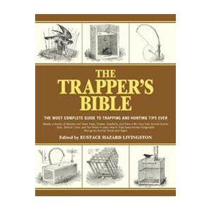 Livingston, Eustace Hazard The Trapper's Bible Pokkari