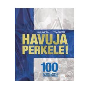 Kanerva, Juha Havuja perkele! Sidottu
