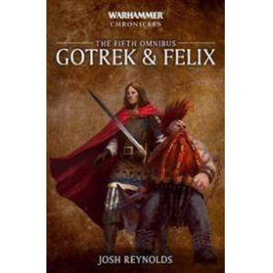 Reynolds, Josh Gotrek and Felix: The Fifth Omnibus Nidottu