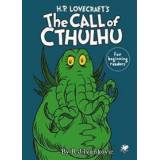 Ivankovic, R. J. H.P. Lovecraft's the Call of Cthulhu for Beginning Readers Sidottu