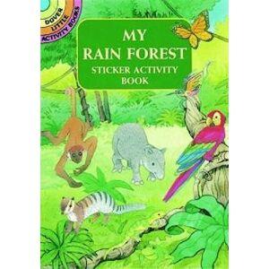 My Rain Forest Sticker Activity Book by Cathy Beylon