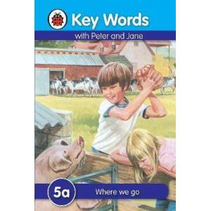 Key Words: 5a Where we go by W. Murray