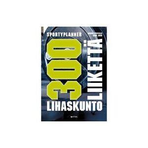 Sportyplanner - 300 lihakuntoliikettä