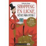 Shopping en ligne même p@s peur ! - Catherine Barba - Livre