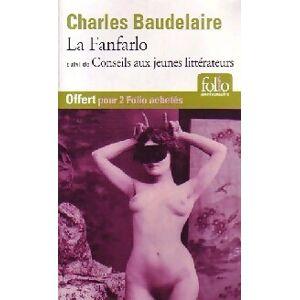 La fanfarlo/Conseils aux jeunes littérateurs - Charles Baudelaire - Livre - Publicité
