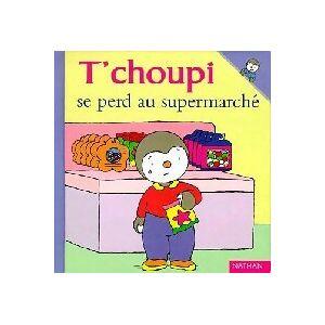 T'choupi se perd au supermarché - Thierry Courtin - Livre - Publicité