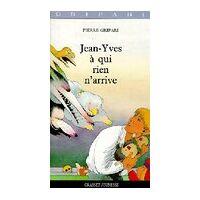 Jean-Yves à qui rien n'arrive - Pierre Gripari - Livre <br /><b>3.97 EUR</b> Livrenpoche.com