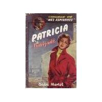 Patricia l'intrigante - Commandant René - Livre <br /><b>18.95 EUR</b> Livrenpoche.com