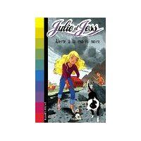 Julie et Jess Tome VII : Alerte à la marée noire - Lucy Daniels - Livre <br /><b>2.79 EUR</b> Livrenpoche.com